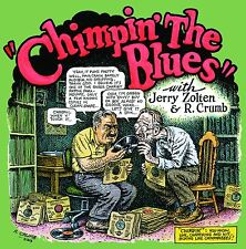 CHIMPIN' THE BLUES LP ROBERT CRUMB cover & JERRY ZOLTEN colored vinyl NEW SEALED