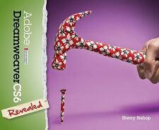 Adobe CS6: Adobe Dreamweaver CS6 Revealed by Sherry Bishop (2012, Hardcover)