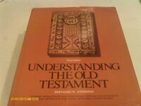 Understanding The Old Testament by Anderson