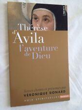 Thérèse D'avila - L'aventure De Dieu