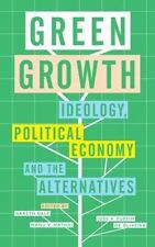 GREEN GROWTH - DALE, GARETH (EDT)/ MATHAI, MANU V. (EDT)/ DE OLIVEIRA, JOSE PUPP