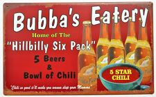 Bubbas Eatery Hillbilly Six Pack Tin Metal Sign Beer and Chili Restaurant Kitche