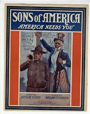 UNCLE SAM WORLD WAR I WWI Sheet Music 1917 Sons Of America America Needs You