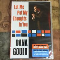 Dana Gould - Let Me Put My Thoughts In You (DVD, 2009) NEW Sealed