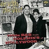 Various Artists - On with the Jive! (1950's R & B from Dolphin's of Hollywood, 2008)