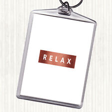 Rose Gold Dark Relax Quote Bag Tag Keychain Keyring