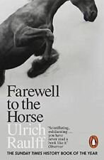 Farewell to the cheval: The Final Century of Our Relationship par Ulrich Raulff