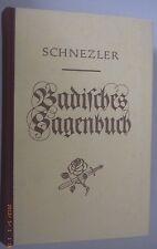 Badisches Sagen-Buch August Schnezler 1846 -rep.1978
