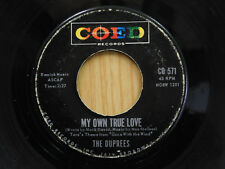The Duprees 45 MY OWN TRUE LOVE bw GINNY   Coed VG-