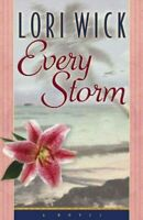 Every Storm, Paperback by Wick, Lori, Brand New, Free P&P in the UK