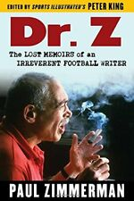 Dr. Z: The Lost Memoirs of an Irreverent Football Writer-Paul Zimmerman