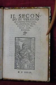 Il secondo di Verglilio in lingua volgare tradotto da Hippolito de medici ...