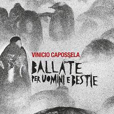 VINICIO CAPOSSELA - BALLATE PER UOMINI E BESTIE CD NUOVO SIGILLATO