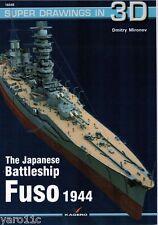 Japanese Battleship Fuso 1944 - Super Drawings in 3D - Kagero ENGLISH!
