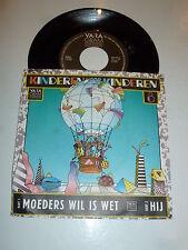 """KINDEREN VOOR KINDEREN - Moeders Wil Is Wet - Dutch 7"""" Juke Box Vinyl Single"""