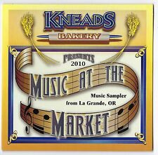 Music At The Market. 2010 Music Sampler from La Grande, Oregon. New CD 14 Tracks
