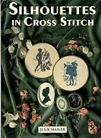 Hasler, Julie S., Silhouettes in Cross Stitch, Very Good, Hardcover
