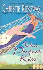 This Perfect Kiss by Christie Ridgway (2001, Paperback)