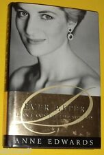 Ever After - Princess Diana & The Life She Lived 2000 First US Edition See!
