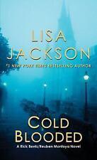 Cold Blooded (A Bentz/Montoya Novel) by Jackson, Lisa, Good Book