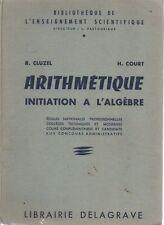 ARITHMETIQUE Initiation à l'algèbre, par CLUZEL et COURT, Librairie DELAGRAVE
