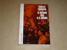 [VIETNAM] FOURNIAU / LE VIETNAM FACE A LA GUERRE  1966