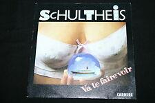 "SCHULTHEIS   SP 45T 7""   VA TE FAIRE VOIR   1987"