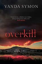 Overkill (Sam Shephard),Vanda Symon