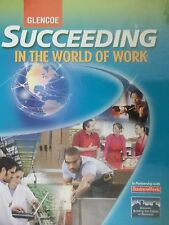 Succeeding In the World of Work -  Student Edition - Glencoe McGraw-Hill