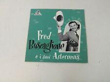 """FRED BUSCAGLIONE E I SUOI ASTERNOVAS - TERESA NON SPARARE - 7"""" CETRA 1956 Q3"""