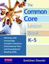 The Common Core Lesson Book, K-