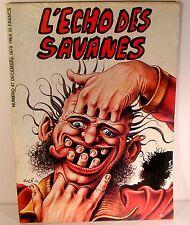 "rare mensuel ""l'écho des savanes"" n°47 w.Wood-Veyron ed fromage 1978"
