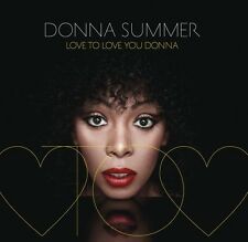 Donna Summer - Love to Love You Donna [New CD]