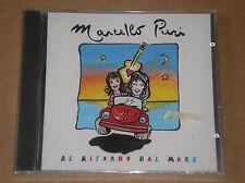 MARCELLO PIERI - AL RITORNO DAL MARE - CD SINGOLO SIGILLATO (SEALED)