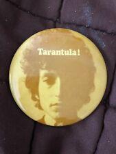 Bb Dylan-Tarantula Button