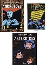 Thierry GUITARD ANDROIDES + EX-LIBRIS SIGNÉ + ASTEROIDES - EDITIONS ORIGINALES