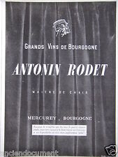 PUBLICITÉ 1943 ANTONIN RODET GRANDS VINS DE BOURGOGNE MERCUREY - ADVERTISING