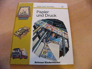Brönner Kinderbücher Meine erste Bücherei 42 Papier und Druck
