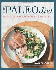 The Paleo Diet: Food Your Body is Designed to Eat,Daniel Green
