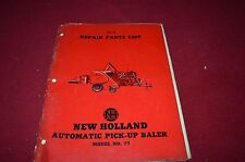New Holland 77 Hay Baler Dealer's Parts Book Manual RWPA