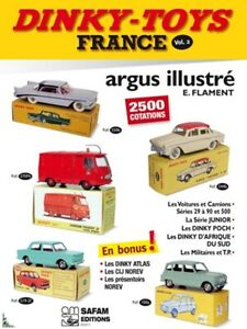 Dinky-Toys France Illustrated Price guide 2010-2011 Vol. 2