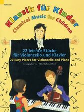 Classical Music for Children 22 Easy Pieces for Violoncello and Piano 049044124