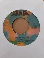 Pete El Conde Rodriguez Babaila / Perdon y Olvido Fania Records  VG+ 45RPM #2306