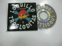 Loquillo Y Trogloditas CD Single Spanisch Die Matare 1998 Promo
