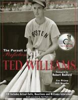 Ted Williams : The Pursuit of Perfection by Nowlin, Bill