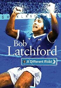 A Different Road, Very Good Condition Book, Bob Latchford, ISBN 9781909245297