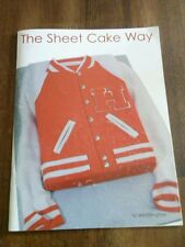 The Sheet Cake Way For Decorating by Vi Whittington. Retro & New Ideas 4 All