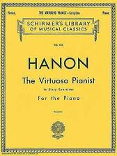 Charles Hanon: The Virtuoso Pianist In Sixty Exercises For The Piano (Complete) by Charles Hanon (Paperback, 1986)