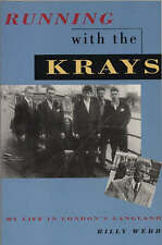 Running with the Krays: My Life in London's Gangland