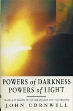 Powers of Darkness, Powers of Light: Travels in Search of the  ..9780670821037